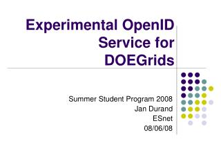 Experimental OpenID Service for DOEGrids