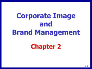 Corporate Image and Brand Management