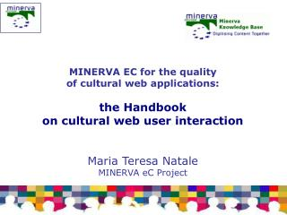 MINERVA EC for the quality  of cultural web applications:  the Handbook
