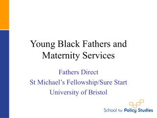 Young Black Fathers and Maternity Services