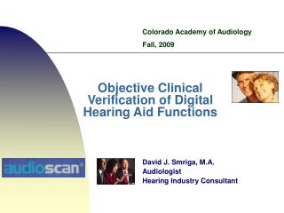 Objective Clinical Verification of Digital Hearing Aid Functions
