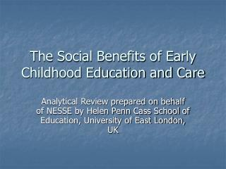 The Social Benefits of Early Childhood Education and Care