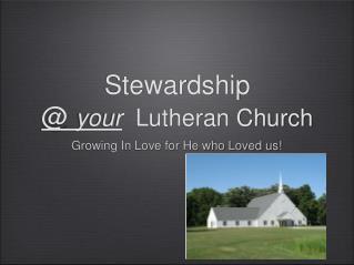 Stewardship @ your Lutheran Church