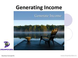 Generating Income