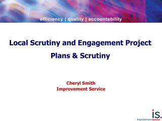 Local Scrutiny and Engagement Project Plans & Scrutiny