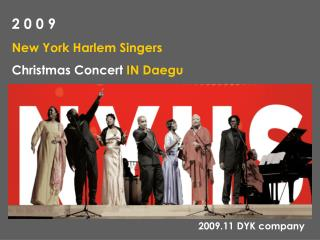 2 0 0 9 New York Harlem Singers Christmas Concert  IN Daegu