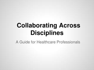 Collaborating Across Disciplines