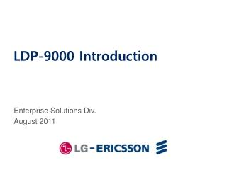 LDP-9000 Introduction