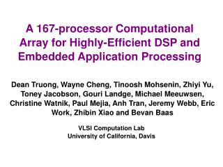 A 167-processor Computational Array for Highly-Efficient DSP and Embedded Application Processing