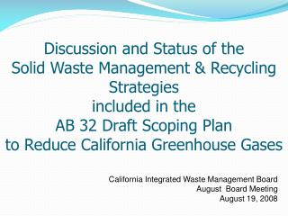 California Integrated Waste Management Board August  Board Meeting August 19, 2008