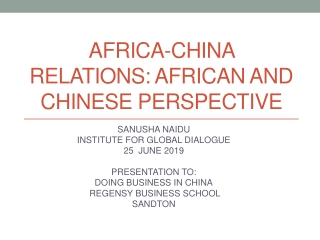AFRICA-CHINA RELATIONS: AFRICAN AND CHINESE PERSPECTIVE