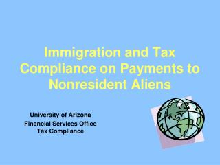Immigration and Tax Compliance on Payments to Nonresident Aliens