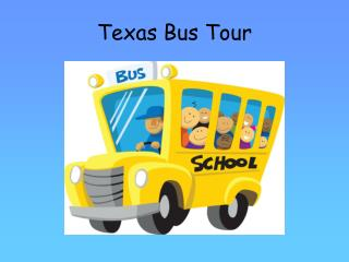 Texas Bus Tour