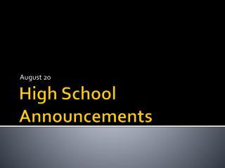 High School Announcements