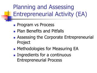 Planning and Assessing Entrepreneurial Activity (EA)