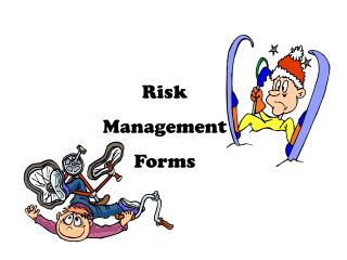 Risk  Management  Forms
