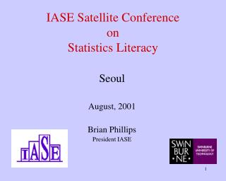 IASE Satellite Conference on  Statistics Literacy