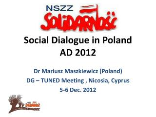 Social Dialogue in Poland  AD 2012
