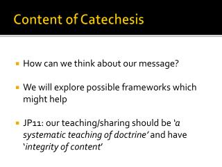 Content of Catechesis
