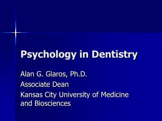 Psychology in Dentistry