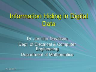 Information Hiding in Digital Data