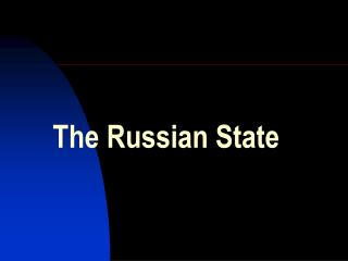 The Russian State