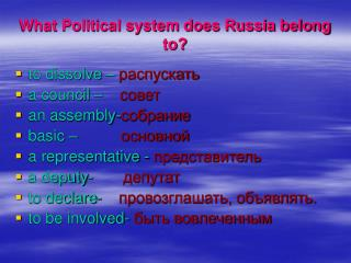 What Political system does Russia belong to?