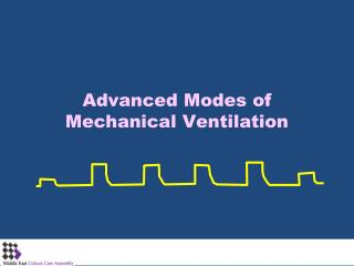 Advanced Modes of Mechanical Ventilation
