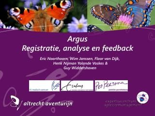 Argus Registratie, analyse en feedback