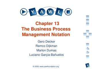 Chapter 13 The Business Process Management Notation