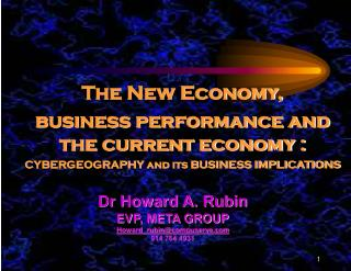 The New Economy,   business performance and the current economy :