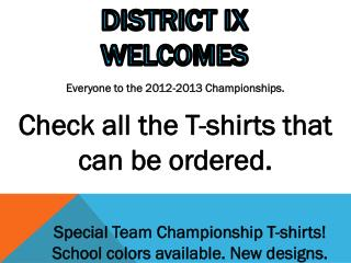 District IX Welcomes