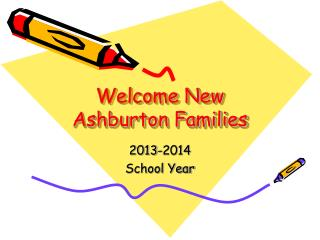 Welcome New Ashburton Families