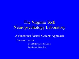 The Virginia Tech Neuropsychology Laboratory