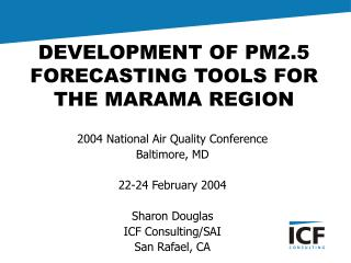 DEVELOPMENT OF PM2.5 FORECASTING TOOLS FOR THE MARAMA REGION