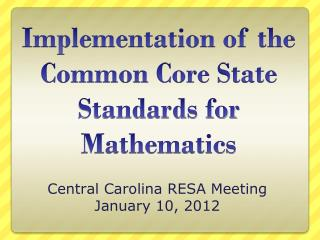 Implementation of the Common Core State Standards for Mathematics