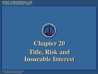 Chapter 20 Title, Risk and  Insurable Interest