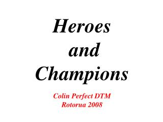 Heroes and Champions Colin Perfect DTM Rotorua 2008