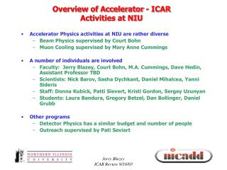 Overview of Accelerator - ICAR  Activities at NIU