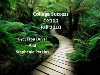 College Success CG100 Fall 2010