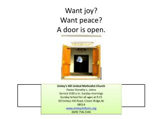 Want joy? Want peace? A door is open.