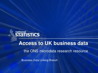 Access to UK business data