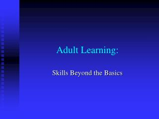 Adult Learning: