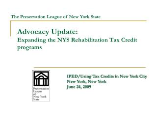 Advocacy Update: Expanding the NYS Rehabilitation Tax Credit programs