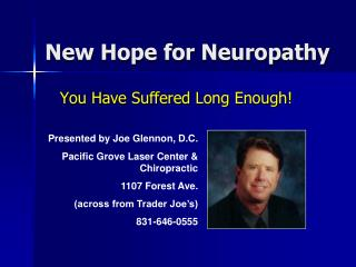 New Hope for Neuropathy