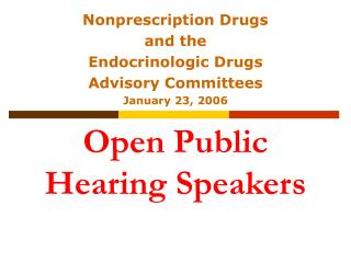 Open Public Hearing Speakers