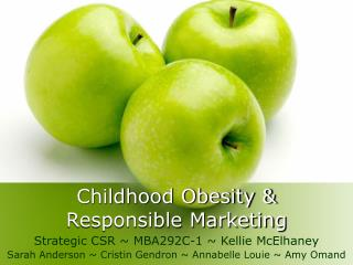 Childhood Obesity & Responsible Marketing