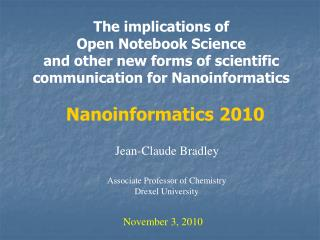 The  implications  of  Open  Notebook Science