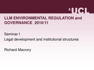 LLM ENVIRONMENTAL REGULATION and GOVERNANCE  2010/11