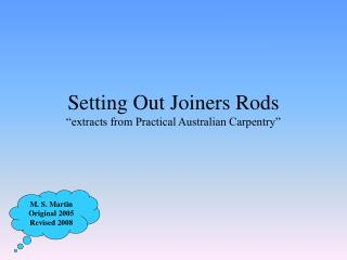 "Setting Out Joiners Rods ""extracts from Practical Australian Carpentry"""